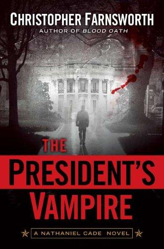9780399157394: The President's Vampire