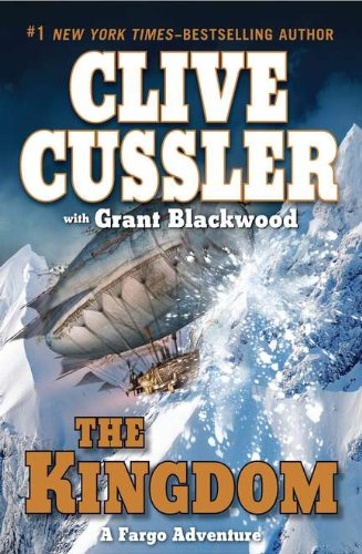 The Kingdom (Double Signed): Cussler, Clive; Blackwood, Grant