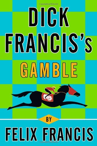 9780399157479: Dick Francis's Gamble