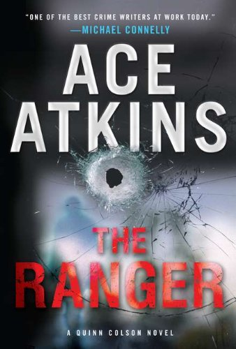 9780399157486: The Ranger (Quinn Colson Novels)