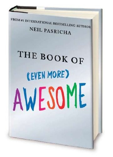 9780399157509: The Book of Even More Awesome
