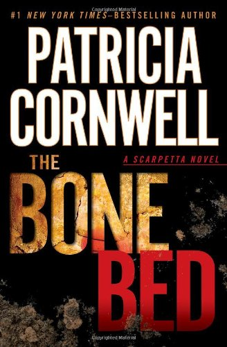 9780399157561: The Bone Bed (Scarpetta)