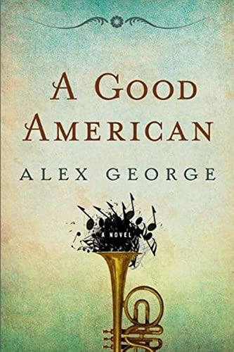 9780399157592: A Good American