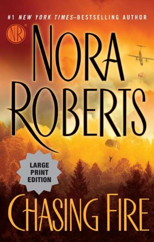 9780399157615: Chasing Fire (Nora Roberts Large Print)