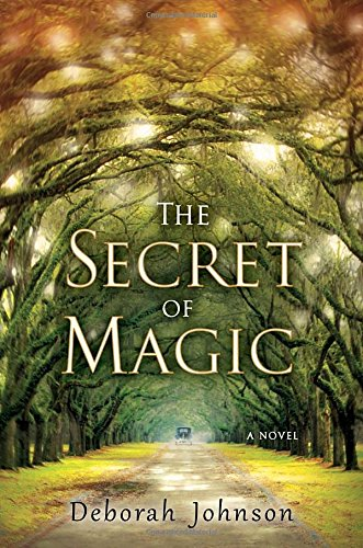 The Secret of Magic: Johnson, Deborah