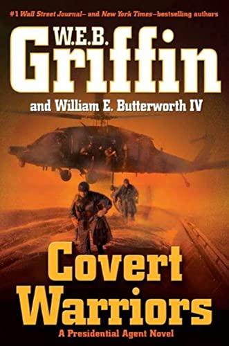 9780399157806: Covert Warriors (Presidential Agent, Book 7)