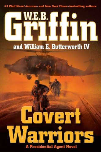 9780399157806: Covert Warriors (Presidential Agent, Book 7)