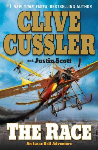 The Race (Double Signed): Cussler, Clive; Scott, Justin
