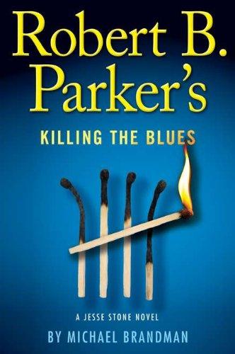 9780399157844: Robert B. Parker's Killing the Blues (A Jesse Stone Novel)