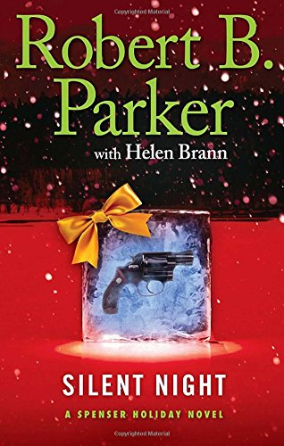 Silent Night: Brann. Helen and Robert B. Parker