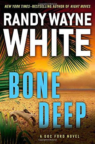 9780399158131: Bone Deep (A Doc Ford Novel)