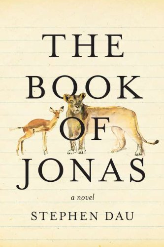 The Book of Jonas (SIGNED LIMITED SLIPCASE EDITION): Dau, Stephen
