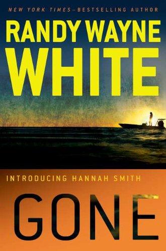 Gone: Randy Wayne White