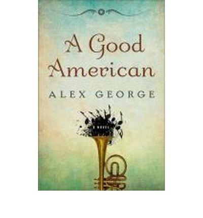 9780399158513: A Good American