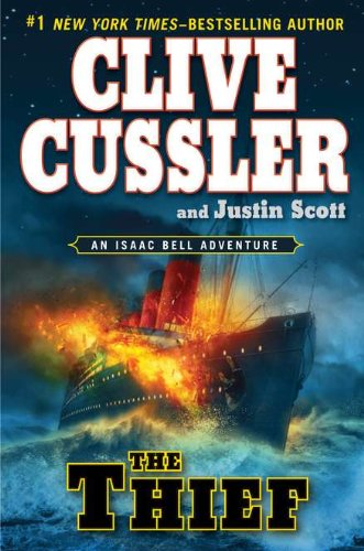 The Thief (Double Signed): Cussler, Clive; Scott, Justin