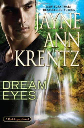 Dream Eyes (Dark Legacy Novel): Krentz, Jayne Ann