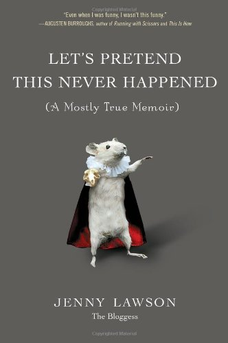 9780399159015: Let's Pretend This Never Happened: A Mostly True Memoir