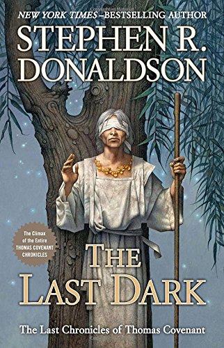 9780399159206: LAST DARK (The Last Chronicles of Thomas Covenant)