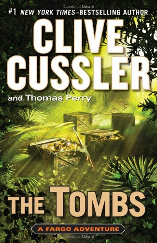 """The Tombs """" Signed """": Cussler, Clive and Perry, Thomas"""