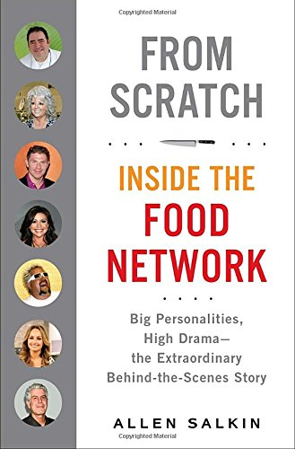 9780399159329: From Scratch: Inside the Food Network