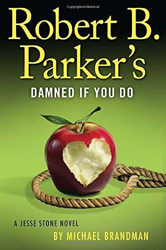 Robert B. Parker's Damned if You Do: Michael Brandman