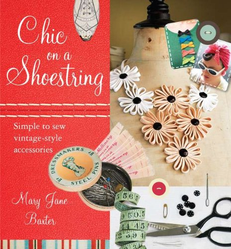 9780399159596: Chic on a Shoestring: Simple to Sew Vintage-Style Accessories