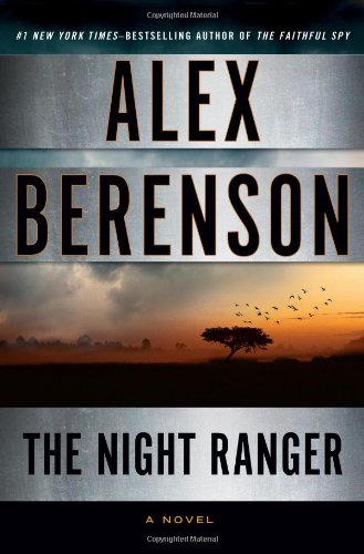 9780399159725: The Night Ranger (A John Wells Novel)