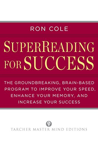SuperReading for Success: The Groundbreaking, Brain-Based Program to Improve Your Speed, Enhance ...