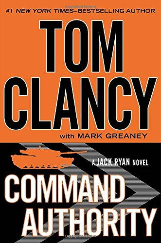 Command Authority: A Jack Ryan Novel: Clancy, Tom with