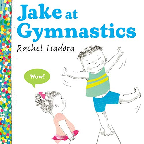 9780399160486: Jake at Gymnastics