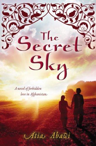 9780399160783: The Secret Sky: A Novel of Forbidden Love in Afghanistan