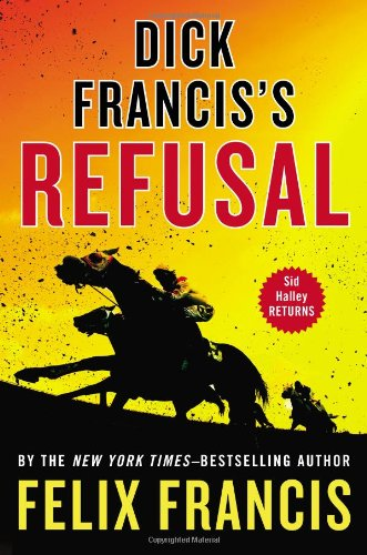 9780399160813: Dick Francis's Refusal