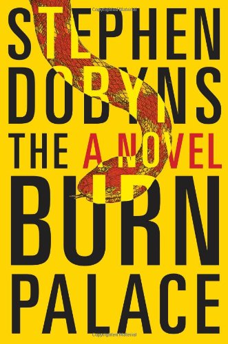 The Burn Palace - SIGNED BY AUTHOR: Dobyns, Stephen