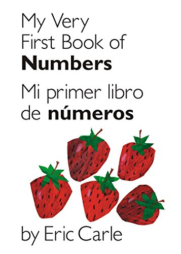 9780399161414: My Very First Book of Numbers / Mi primer libro de números: Bilingual Edition (World of Eric Carle) (Spanish Edition)
