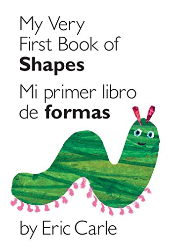 9780399161421: My Very First Book of Shapes/Mi Primer Libro de Figuras (World of Eric Carle (Philomel Books))