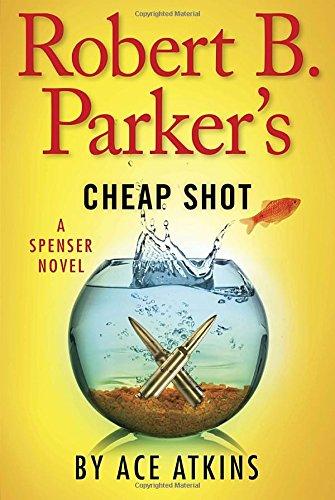 9780399161582: Robert B. Parker's Cheap Shot (Spenser)