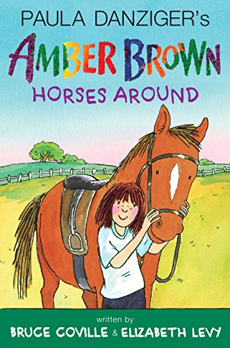 9780399161704: Amber Brown Horses Around