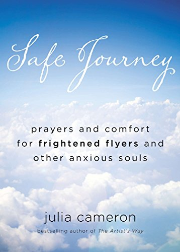 9780399161834: Safe Journey: Prayers and Comfort for Frightened Flyers and Other Anxious Souls
