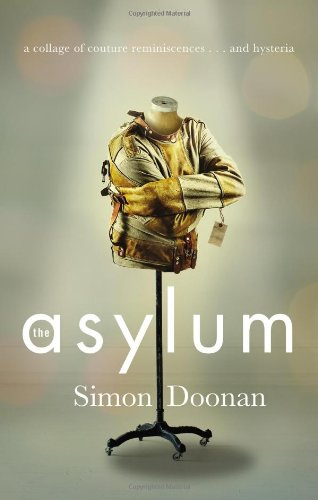 9780399161896: The Asylum: A collage of couture reminiscences...and hysteria