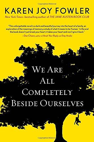 9780399162091: We Are All Completely Beside Ourselves (Pen/Faulkner Award - Fiction)