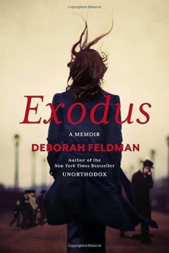Exodus: A Memoir: Feldman, Deborah