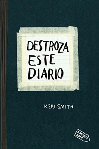 Destroza este diario (Spanish Edition): Smith, Keri