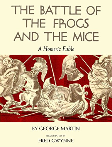 Battle of the Frogs and the Mice: Martin, George