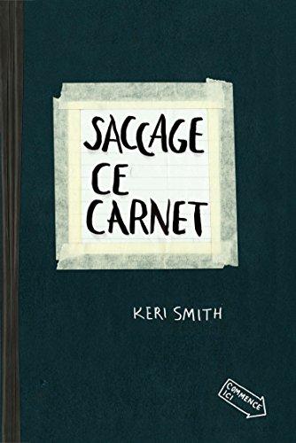 9780399162862: Saccage Ce Carnet: Creer, C'est Detruire