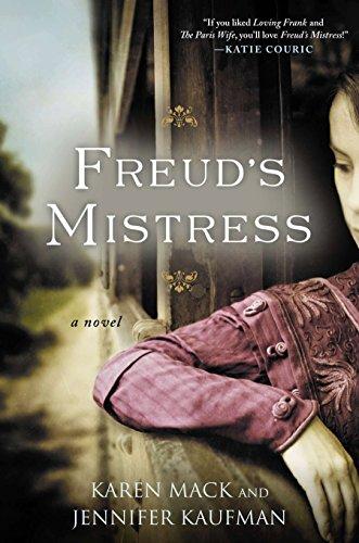 Freud's Mistress (Signed): Mack, Karen; Jennifer Kaufman
