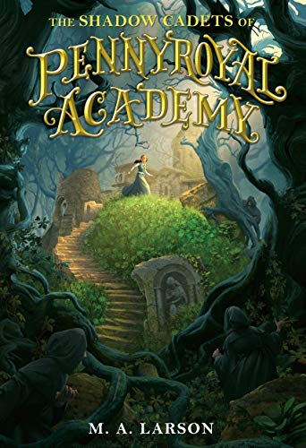 9780399163258: The Shadow Cadets of Pennyroyal Academy