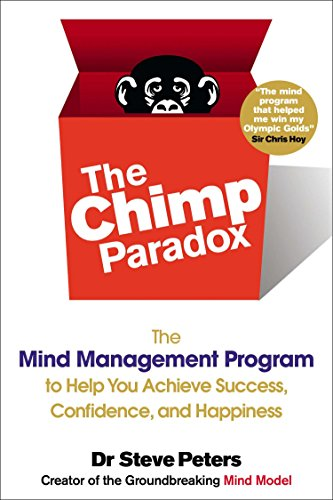 9780399163593: The Chimp Paradox: The Mind Management Program to Help You Achieve Success, Confidence, and Happine ss