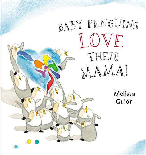 9780399163654: Baby Penguins Love their Mama