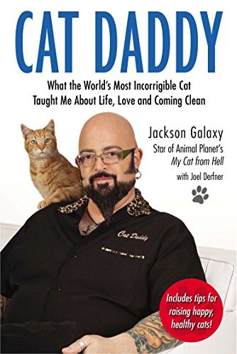9780399163807: Cat Daddy: What the World's Most Incorrigible Cat Taught Me About Life, Love, and Coming Clean