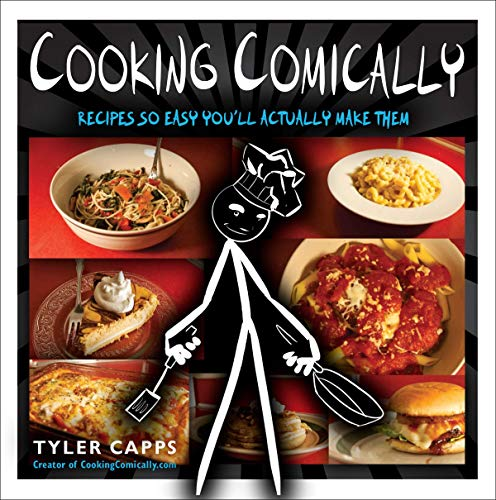 9780399164040: Cooking Comically: Recipes So Easy You'll Actually Make Them
